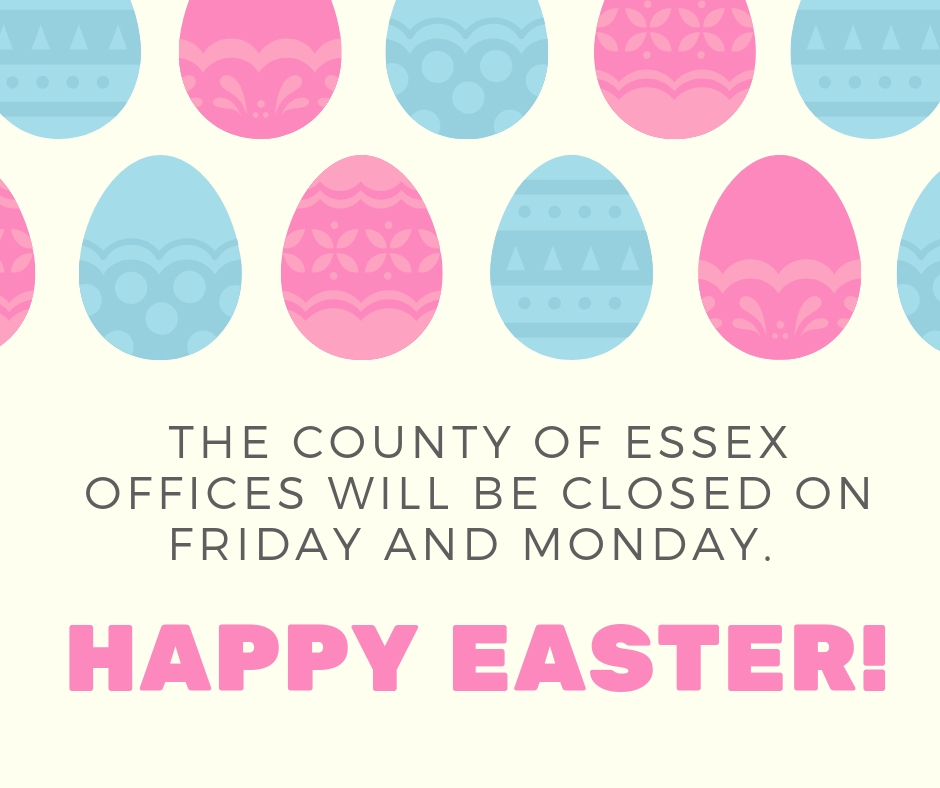 Blue and Pink Easter eggs and words advising County offices are closed Friday and Monday.