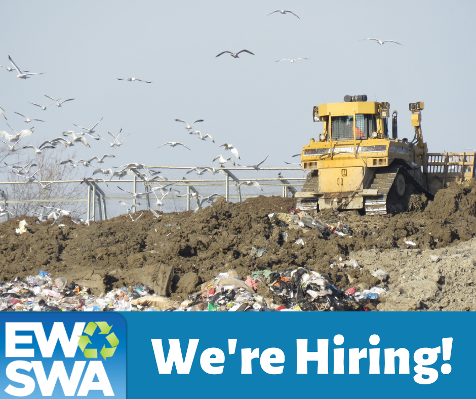 Construction equipment at the landfill with the EWSWA logo and the words We're Hiring