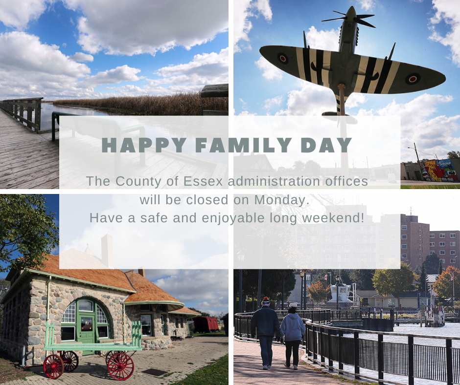 Four pictures of Essex County landmarks behind words advising our offices are closed Monday for Family Day