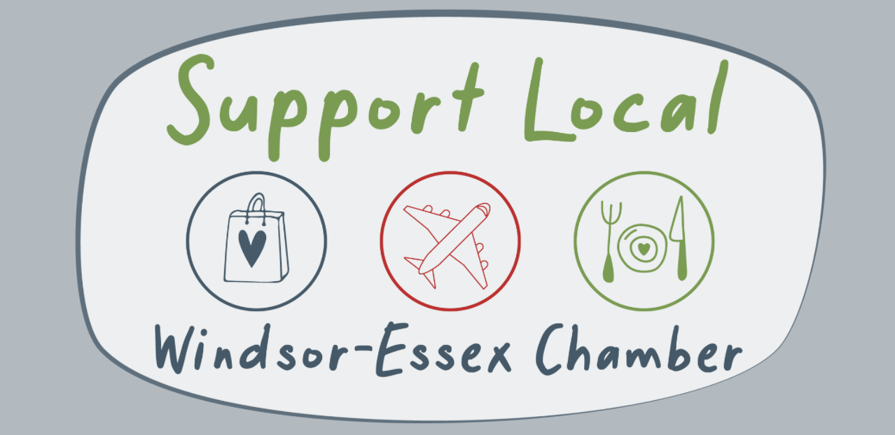 Icons showing a shopping bag with a heart, a plane and a plate and cutlery with words reading Support Local and Windsor-Essex Chamber